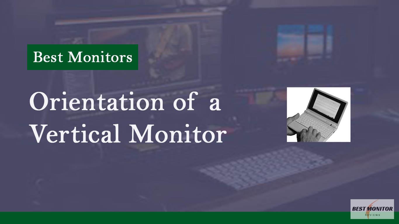 orientation of a vertical monitor