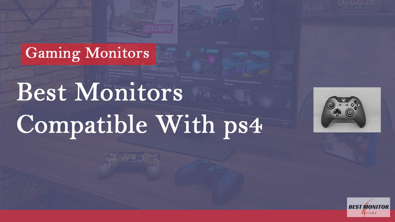 monitor compatible with ps4