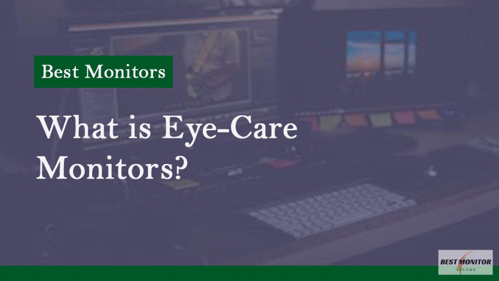 what is eye care monitor